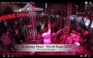 World Expo 2015 Vlog // Dj Sjeazy Pearl